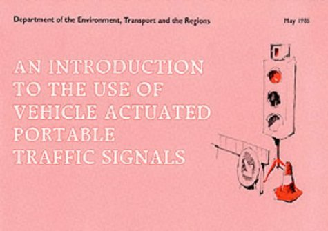 9780115507816: An Introduction to the Use of Vehicle Actuated Portable Traffic Signals (Department of Transport)