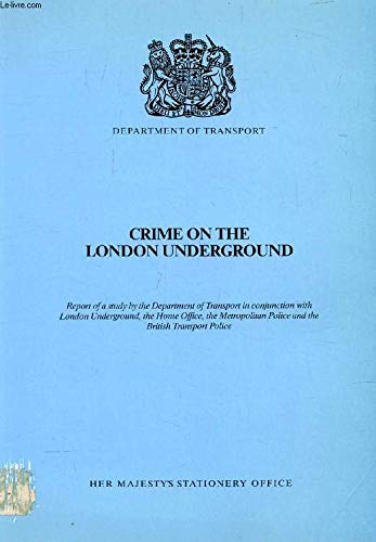 9780115508059: Crime on the London Underground: Study Report