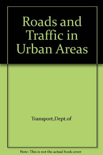 Roads and Traffic in Urban Areas: Inst of Highways and Transportation / Dept of Transport