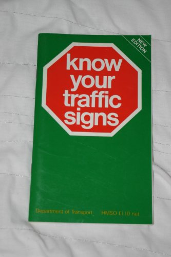 9780115508660: Know Your Traffic Signs
