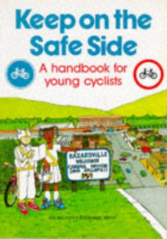 9780115508721: Keep on the Safe Side: Handbook for Young Cyclists