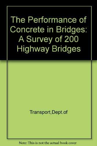 9780115508776: The Performance of Concrete in Bridges: A Survey of 200 Highway Bridges