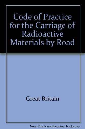 9780115509001: Code of Practice for the Carriage of Radioactive Materials by Road