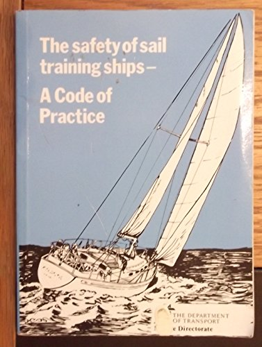 9780115509551: Code of Practice for the Construction, Machinery, Equipment, Stability and Survey of Sail Training Ships between 7 Metres and 24 Metres in Length