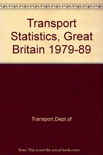 9780115509872: Transport Statistics, Great Britain 1979-89