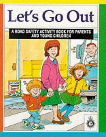 9780115509933: Let's Go Out: Road Safety Activity Book for Parents and Young Children