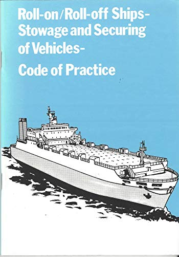 9780115509957: Roll-on/Roll-off Ships: Stowage and Securing of Vehicles - Code of Practice