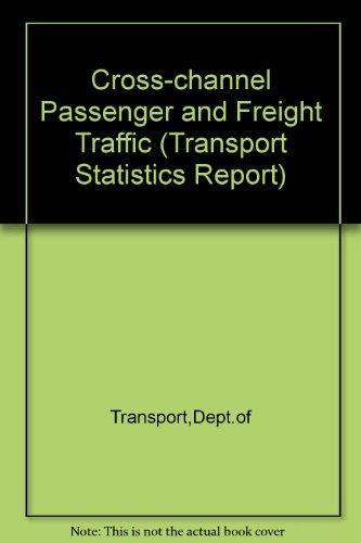 9780115510403: Cross-channel Passenger and Freight Traffic (Transport Statistics Report)