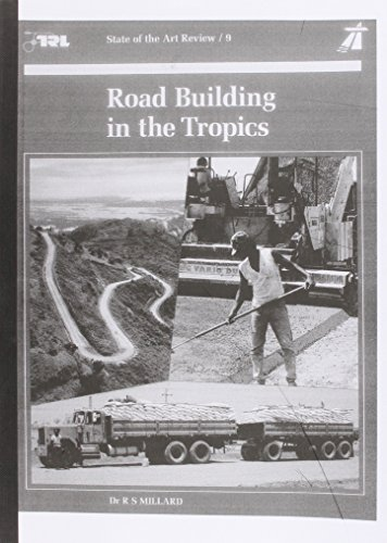 9780115510625: Road Building in the Tropics (State of the Art Review)