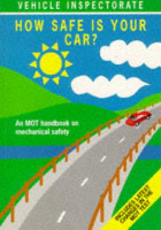 9780115511653: How Safe is Your Car?: An M.O.T. Handbook on Mechanical Safety