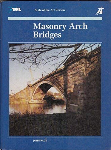 9780115511905: Masonry Arch Bridges (Trl State of the Art Reviews)