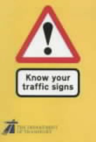 9780115516122: Know Your Traffic Signs