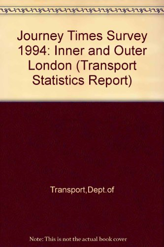 9780115516979: Journey Times Survey 1994: Inner and Outer London (Transport Statistics Report)