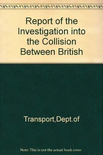 9780115517136: Report of the Investigation into the Collision Between