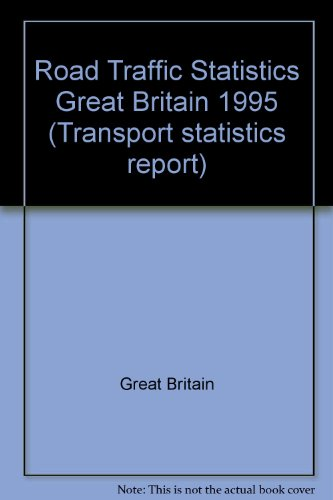 9780115517488: Road Traffic Statistics Great Britain 1995 (Transport statistics report)