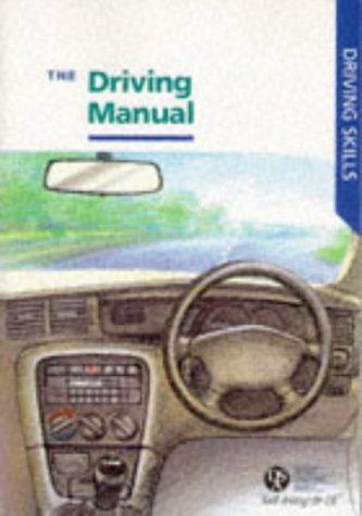 9780115517822: The Driving Manual (Driving Skills)