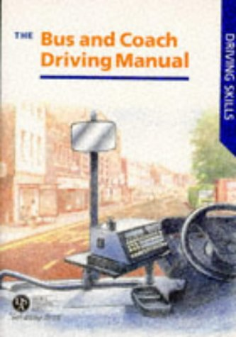 9780115517846: The Bus and Coach Driving Manual (Driving Skills)
