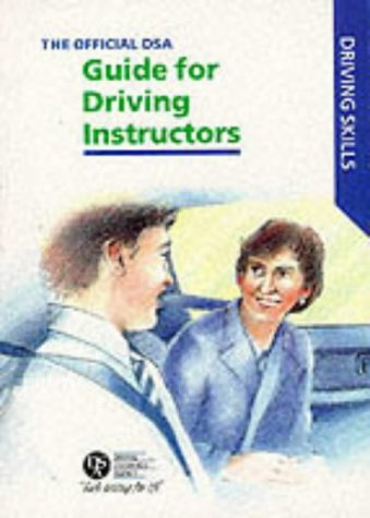 9780115517853: The Official DSA Guide for Approved Driving Instructors (Driving Skills)