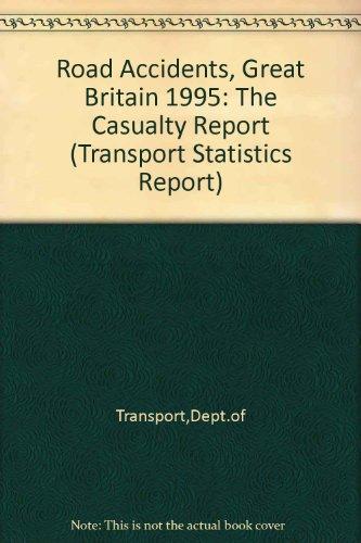 9780115518492: Road Accidents - Great Britain 1995 (Transport Statistics Report)