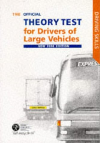 9780115519338: The Official Theory Test for Large Vehicle Drivers 1997-98: Including the Questions and Answers (Driving Skills)