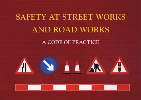 9780115519581: Safety at Street Works and Road Works: A Code of Practice