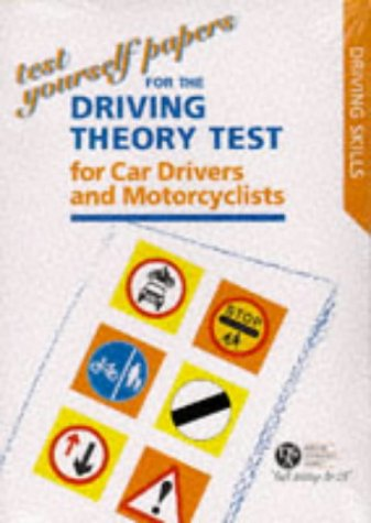 9780115519840: Test Yourself Papers for the Theory Test for Car Drivers and Motorcyclists 1997 (Driving Skills)