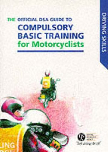 9780115520136: Official DSA Guide to Compulsory Basic Training for Motorcylists (Driving Skills)