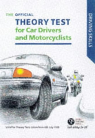 9780115520174: The Official Theory Test for Car Drivers and Motorcyclists 1998-99: Valid for Theory Tests Taken from 6 July 1998 (Driving Skills)
