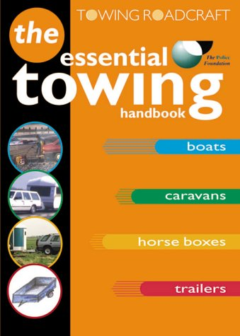 9780115520228: Roadcraft: Towing: The Essential Towing Handbook (Tso)