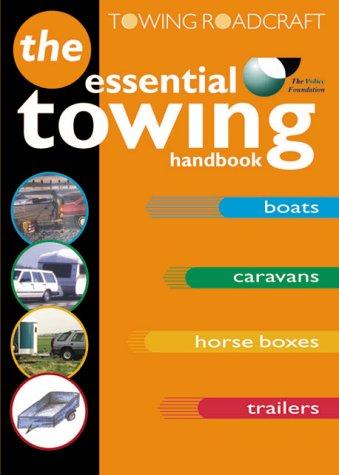 9780115520228: Roadcraft: Towing: The Essential Towing Handbook