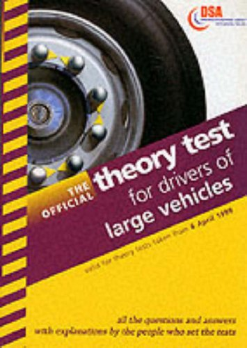 9780115521683: The Official Theory Test for Drivers of Large Vehicles 1999 (Driving Skills)