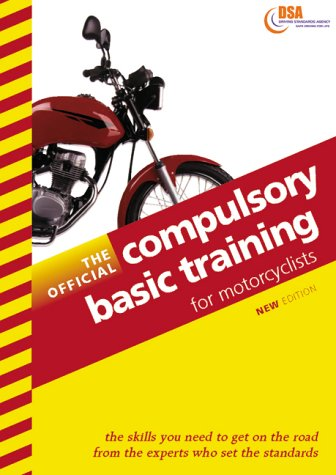 9780115521928: The Official Compulsory Basic Training for Motorcyclists 1999-2000