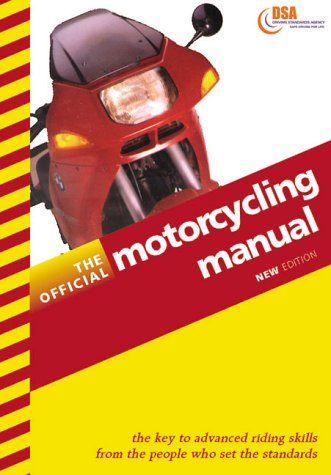 9780115521935: The Official Motorcycling Manual 1999-2000 (Driving Skills)