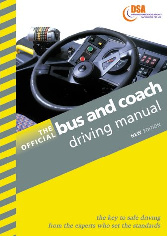 9780115521942: The Official Bus and Coach Driving Manual (Driving Skills)