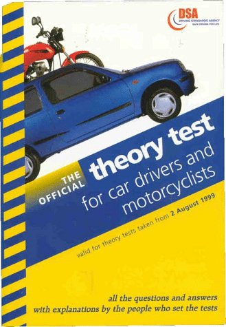 9780115521966: The Official Theory Test for Car Drivers and Motorcyclists: Valid for Theory Tests Taken from 2 August 1999 (Driving Skills)