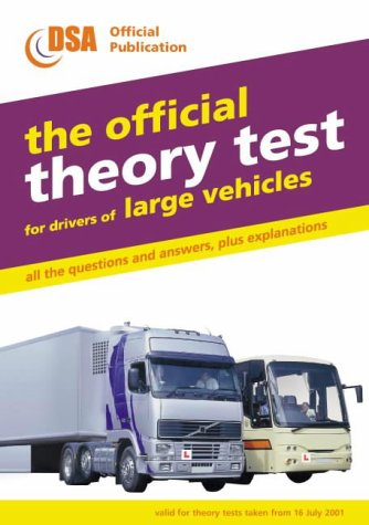 9780115522253: The Official Theory Test for Drivers of Large Vehicles: Valid for Theory Tests Taken from 16 July 2001