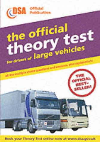 9780115523465: The Official Theory Test for Drivers of Large Vehicles: Valid for Theory Tests Taken from 1st April 2003 (Driving Skills)