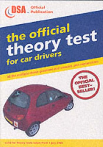 9780115523472: THE OFFICIAL THEORY TEST FOR CAR DRIVERS: VALID FOR THEORY TESTS TAKEN FROM 1 JULY 2003 (DRIVING SKILLS)