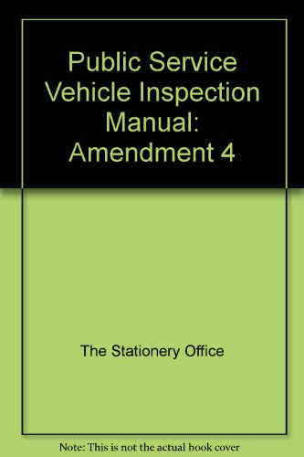 9780115523915: Public Service Vehicle Inspection Manual: Amendment 4