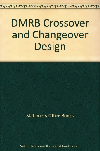 9780115524370: DMRB Crossover and Changeover Design