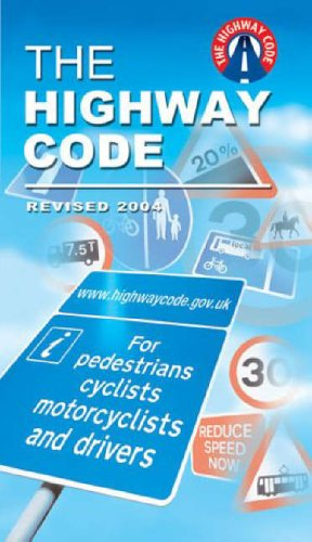 9780115524493: The Highway Code 2004 (Driving Skills)