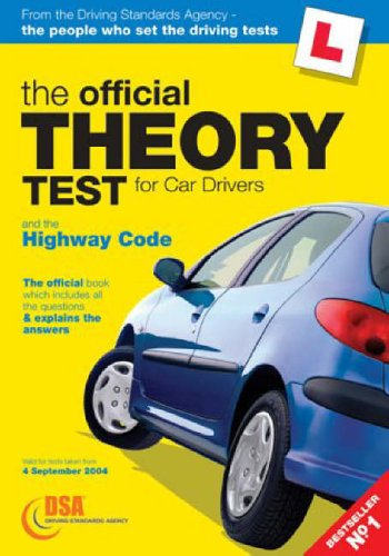 The Official Theory Test for Car Drivers 2004: AND The Highway Code: Driving Standards Agency