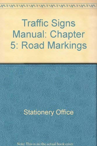 9780115524790: Traffic Signs Manual: Chapter 5: Road Markings