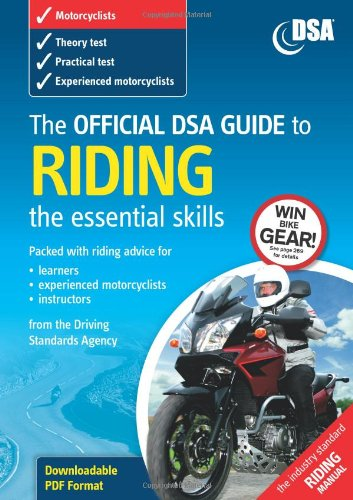 The Official DSA Guide to Riding -: Driving Standards Agency