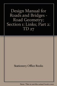9780115526527: Design Manual for Roads and Bridges - Road Geometry; Section 1: Links; Part 2: TD 27