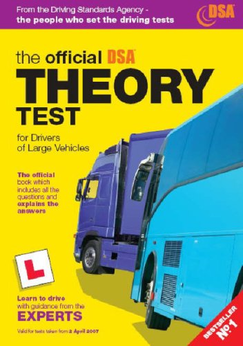 9780115527357: The Official DSA Theory Test for Drivers of Large Vehicles: Valid for Tests Taken from 3rd April 2006 (Driving Skills)