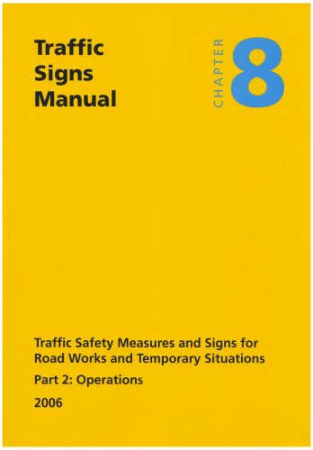 9780115527395: Traffic Signs Manual Chapter Eight: Traffic Safety Measure and Signs for Road Works and Temporary Situations: Operations Pt. 2