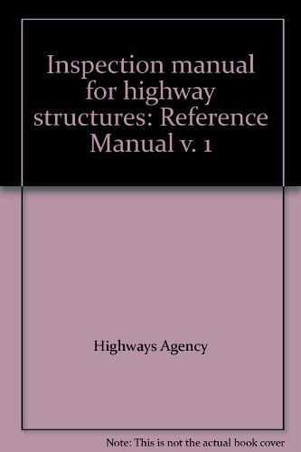 9780115527975: Inspection manual for highway structures: Vol. 1: Reference manual: Reference Manual v. 1