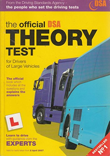 9780115528187: The Official DSA Theory Test for Drivers of Large Vehicles 2007 Edition (Driving Skills)
