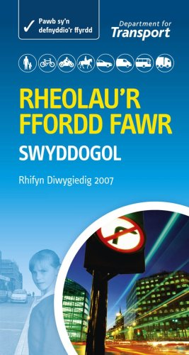 9780115528606: Rheolau'r Ffordd Fawr - the Official Highway Code (Highway Code Welsh Edition)